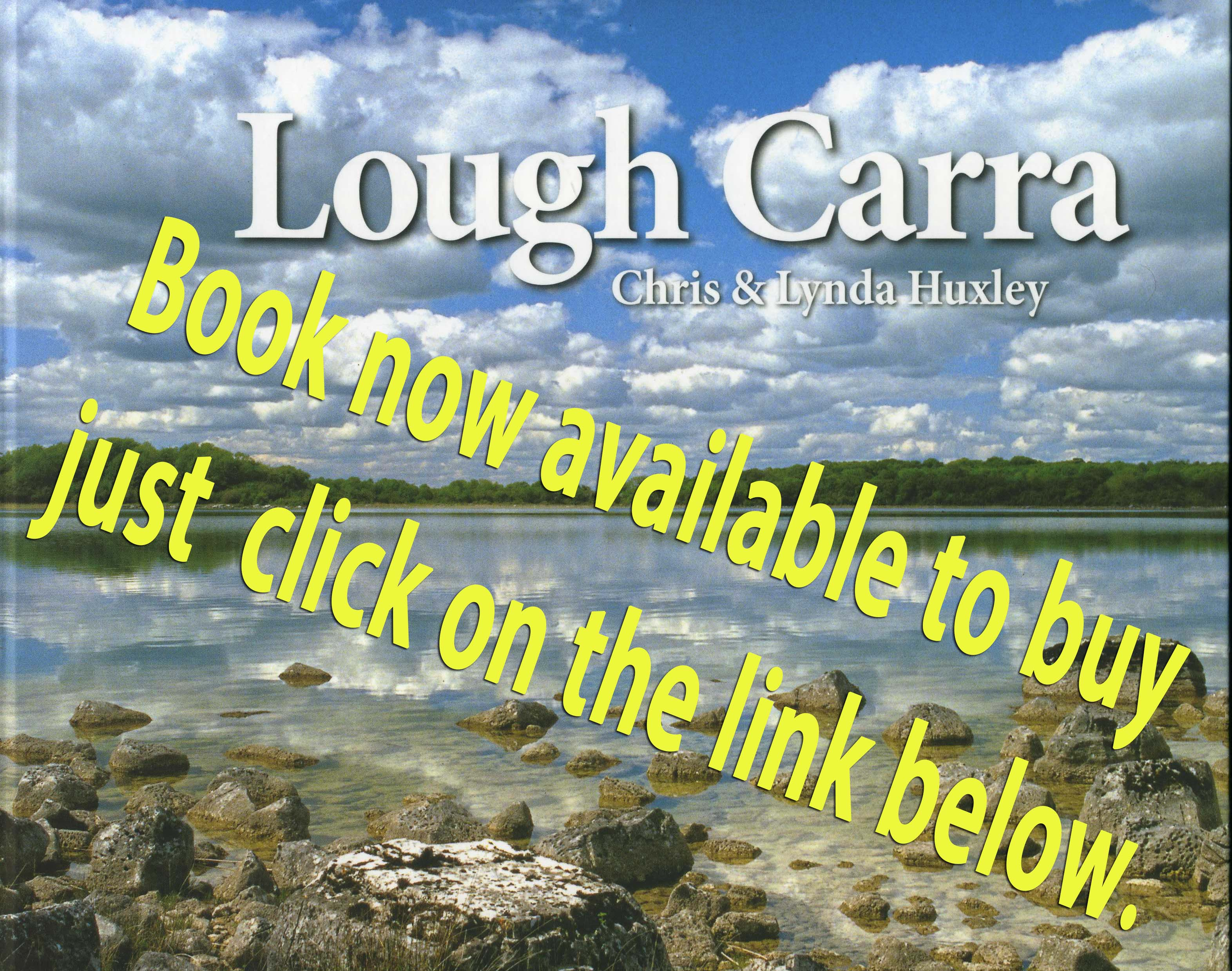 Lough Carra Book written by Chris and Lynda HuxleyLough Carra Book